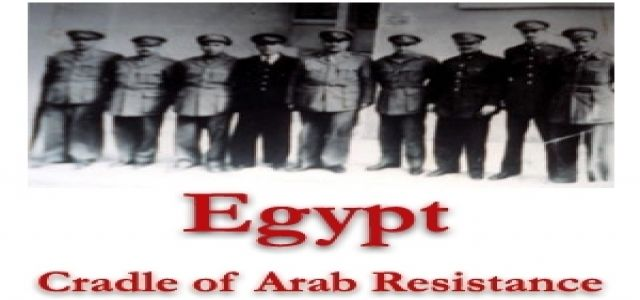 Egypt: Cradle of Arab Resistance